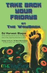 Take Back Your Friday at The WayBack Friday at 20:00 16 West Marketplace