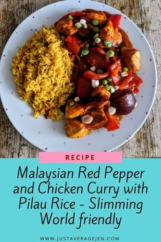 Malaysian Red Pepper and Chicken Curry with Pilau Rice – Slimming World Low Syn Recipe Slimming World Chicken Dishes, Slimming World Recipes, Syn Free Food, Pilau Rice, Look And Cook, Healthy Snacks, Healthy Eating, Thing 1, Quorn