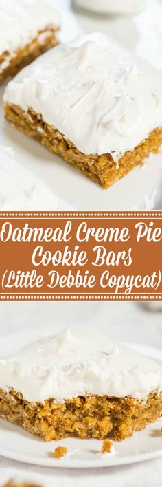 Oatmeal Creme Pie Cookie Bars (Little Debbie Copycat) -The flavor of the classic cookies turned into fast, easy, chewy bars and the frosting is beyond amazing! They're even better than original Oatmeal Creme Pies!!