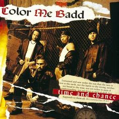 Color Me Badd - Time And Chance at Discogs