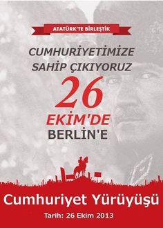 """TGB Berlin - ATATÜRK'de Birleştik, Cumhuriyetimize Sahip Çıkıyoruz. 29 EKİM'de BERLİN'de """" CUMHURİYET YÜRÜYÜŞÜ """"."""