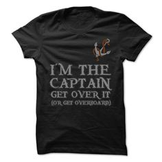 Im The Captain, Order HERE ==> https://www.sunfrog.com/Outdoor/Im-The-Captain.html?53624, Please tag & share with your friends who would love it, #renegadelife #birthdaygifts #christmasgifts