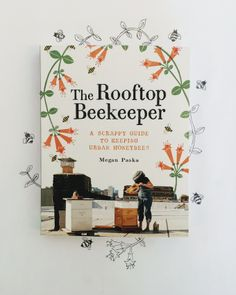 The Rooftop Beekeeper by Chronicle Books