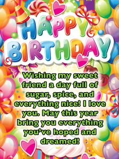 Send Free Sugar Coated Dreams - Happy Birthday Card for Friend to Loved Ones on Birthday & Greeting Cards by Davia. It's free, and you also can use your own customized birthday calendar and birthday reminders. Happy Birthday Wishes Messages, Happy Birthday Wishes For A Friend, Free Happy Birthday Cards, Birthday Message For Friend, Happy Birthday For Him, Messages For Friends, Happy Birthday Quotes, Friend Birthday, Birthday Greeting Cards