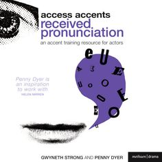 Access Accents: Received Pronunciation (RP) - An Accent Training...: Access Accents: Received Pronunciation (RP) - An… #DramaampPoetry