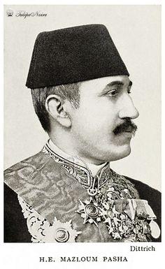 H.E. Ahmed Mazloum Pasha (1878-1928), Minister of Finance (1894-1908) - Cairo In 1906.
