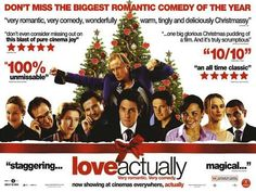Love Actually One of my all time favorite movies!