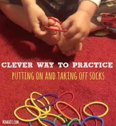 Clever Occupational Therapy trick to help kids practice putting on and taking off socks all by themselves! #OTtips #OThack #childdevelopment