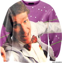 Bill Nye (the science guy) = sexy sweater