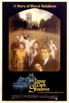 House Of Dark Shadows (1970) The series that tapped a new vein of TV soap opera with its tales of the lives and loves of the undead also spawned this full-blooded, full-color movie incarnation directe