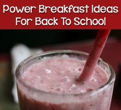 Power Breakfasts Ideas for Back to School