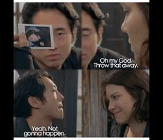 Glenn and Maggie. Maggie is like challenge accepted!
