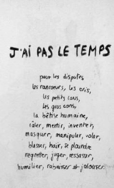 J'ai pas le temps sorry. Love Quotes, Inspirational Quotes, Quote Citation, French Quotes, Some Words, Positive Attitude, Positive Affirmations, Quotations, Positivity