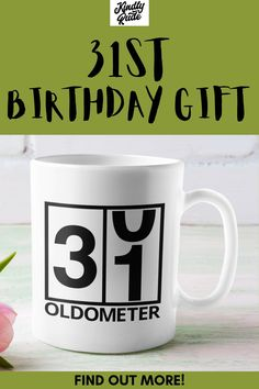 This oldometer mug is great as a funny 31st birthday gift. It's perfect for a friend or a coworker and it's inexpensive and cute, just right for celebrating 31 years. #31stbirthdaymug #31stbirthdaygift #31yearsbirthdaycoffeemug #31yearsold #3stbirthdaycoffeemug
