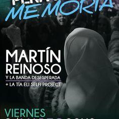 PEÑA POR LA MEMORIA: Martín Reinoso y la Banda Desesperada