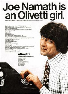 Joe Namath not only wore panty hose, he was in a vintage Olivetti Typewriter advertisement