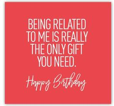 birthday its my Funny Happy Birthday Meme, Happy Birthday Quotes, Happy Birthday Images, Birthday Memes, Birthday Ideas, Birthday Wishes Messages, Rude Birthday Cards, Funny Wishes, Anniversary Funny