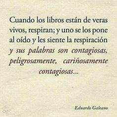 Los libros están vivos...