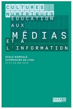 Cultures numériques, éducation aux médias et à l'information |