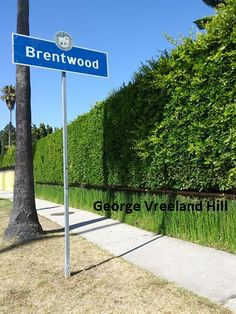Brentwood, California. Photo by, George Vreeland Hill Brentwood California