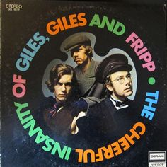 Giles, Giles and Fripp - The Cheerful Insanity of Giles, Giles and Fripp (Deram; 1968) Rare U.S. pressing of this psych/pop LP with a different cover from the rest of the world.   #albums #vinyl #records