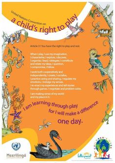 UN Convention on a Child's Right to Play Learning Stories, Play Based Learning, Learning Through Play, Early Learning, Preschool Quotes, Teaching Quotes, Education Quotes, Preschool Ideas, Teaching Ideas