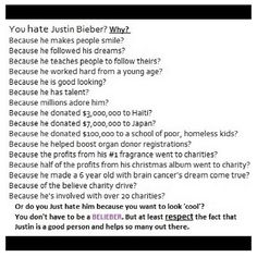 Exactly.  At least respect him.. thats all I ask.. thats all his beliebers ask.. it's pretty simple.