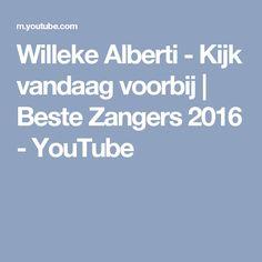 Willeke Alberti - Kijk vandaag voorbij | Beste Zangers 2016 - YouTube