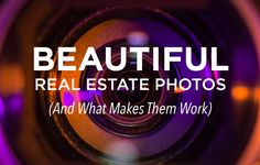 Learn the elements of great real estate photography so you can effectively market your listings with beautiful photos. http://plcstr.com/1ApqiLc #realestate #photography