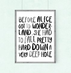 Poster quote Before Alice got to by WeJustLikePrints on Etsy