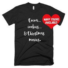 Christmas T-Shirt Cocoa and Christmas Shirt Christmas Shirt