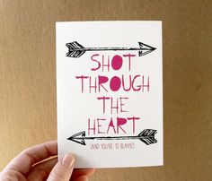 valentine card . shot through the heart . quote card by letterhappy, $3.00
