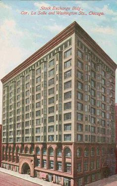 CHUCKMAN'S COLLECTION (CHICAGO POSTCARDS) VOLUME 16: POSTCARD - CHICAGO - STOCK EXCHANGE BUILDING - LASALLE AND WASHINGTON - LOUIS SULLIVAN - c1910