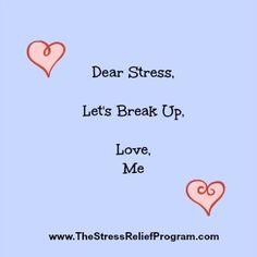 Break up with stress! Don't let your stress reaction rule your life.
