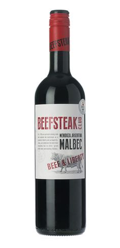Beefsteak Club Malbec: Beef & Liberty, Mendoza, Argenina, 2013. This deep, vibrant Malbec has an intense nose of plum and dark chocolate. Spicy, juicy and richly layered with well integrated oak and fine-grained tannins. Ideal with rich cheeses, spiced dishes and of course, juicy steaks.