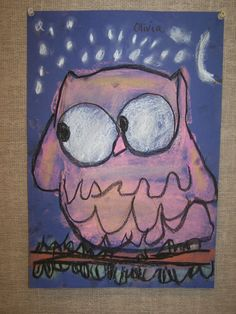 kindergarten pastel owls...wicked idea!!!! That's all my students will do, OWL ART!