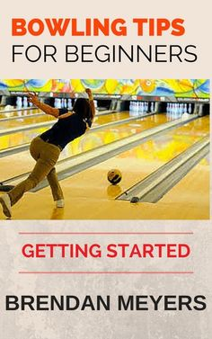 Buy Bowling Tips For Beginners - Getting Started by Brendan Meyers and Read this Book on Kobo's Free Apps. Discover Kobo's Vast Collection of Ebooks and Audiobooks Today - Over 4 Million Titles! Dudeism, Bowling Tips, Audiobooks, Softball, Baseball, Ebooks, Reading, Words, Free Apps