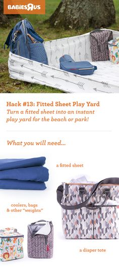 Whether you plan to picnic in the park or hit the beach, this simple hack makes setting up your basecamp a breeze! Use a fitted sheet to contain the space, and keep baby's play area dirt- and sand-free. Then, place bags in the corners to weigh down the sheet and keep it taut. Leave the unwieldy play yard and bulky blankets at home. Bonus hack: Diaper totes and bottle bags don't just hold baby essentials for your day out, they do double duty as wall support! #BRUhacks