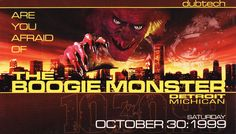 (Are You Afraid of) The Boogie Monster - October 30, 1999. Detroit, MI
