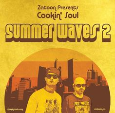 Cookin Soul- Summer Waves vol. 2 #mixtape #classics #soul #funk #jazz