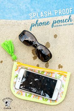 A free sewing pattern for a zippered splash proof phone case, how to sew a clear vinyl pouch, Great if you need to know how to protect your phone near water.