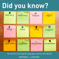 Did you know? No word in the English language rhymes with Month #funfacts