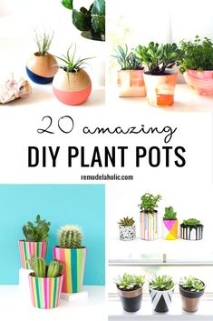 Show off your plants in style with one of these 20 Amazing DIY Plant Pots http://Remodelaholic.com
