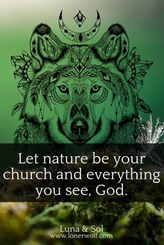 Let nature be your church.