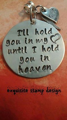 Sympathy Gift-I'll Hold You In My Heart - Hand Stamped Necklace - Personalized Memorial - Memorial Keepsake - In Memory of Gift - circle Jj Tattoos, Trendy Tattoos, Tatoos, In Memory Tattoos, Daddy Tattoos, Laura Lee, My Champion, Memorial Tattoos, First Love