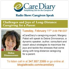 REMINDER!!! 15 minutes until our LIVE Radio Show @ www.ecarediary.com Challenges and Joys of Long-Distance #Caregiving for a Parent.  Margery will speak to Debra Dinnocenzo, about strategies to maximize the joys and tackle the stresses that come along with long-distance caregiving for a parent.