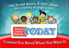 """Hey, Educators! We're Teacher Created Materials Today, and we're incredibly excited to meet you. So excited that we're giving you eight free eBooks—on the house! Simply """"like"""" our Facebook page, and click on the red tab at the top."""