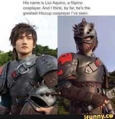 His name is Liui Aquino, a filipino cosplayer. And I think, by far, he' st Hiccup cosplayer I - iFunny :) Cosplay Anime, Cosplay Makeup, How To Train Dragon, How To Train Your, Amazing Cosplay, Best Cosplay, Funny Cosplay, Anime Angel, Cosplay Outfits