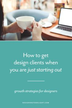 Designers and freelancers -- struggling to get clients? CLICK THRU to learn 4 very specific tactics I used for how to get clients early on in my design business and I hope they help you too. Get out of the cycle of little to no clients and learn how you can start booking out your graphic and web design services.
