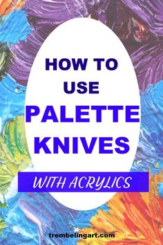Learn to use painting knives to enhance your artwork. Create wonderful textures and interesting effects with painting knives. Learn the difference between palette knives and painting knives… Canvas Painting Tutorials, Acrylic Painting For Beginners, Acrylic Painting Techniques, Acrylic Painting Canvas, Acrylic Tutorials, Art Techniques, Diy Painting, Texture Painting Techniques, Learn Painting